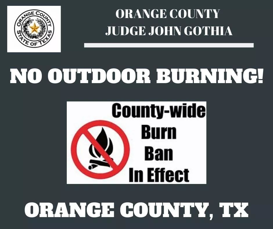 County Wide Burn Ban In Effect Including The City Of Vidor