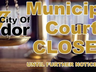 Municipal Court Closed Until Further Notice